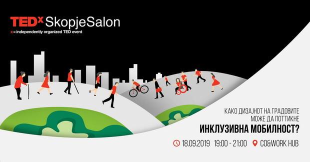 TEDxSkopje – Како дизајнот на градот може да поттикне инклузивна мобилност?